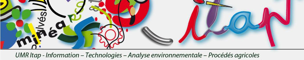 UMR ITAP – Unité Mixte de Recherche Information – Technologies – Analyse environnementale – Procédés agricoles (Irstea – Montpellier SupAgro) – MUSE Montpellier Université d'Excellence